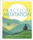 Practical Meditation : A Simple Step-by-Step Guide - Book
