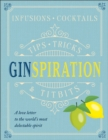 Ginspiration : Infusions, Cocktails - Book