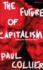 The Future of Capitalism : Facing the New Anxieties - eBook