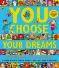 You Choose Your Dreams : Originally published as Just Imagine - Book