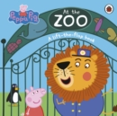 Peppa Pig: At the Zoo : A lift-the-flap book - Book