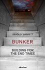 Bunker : Building for the End Times - Book