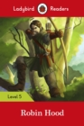 Ladybird Readers Level 5 Robin Hood - Book