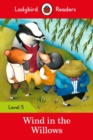 Ladybird Readers Level 5 The Wind in the Willows - Book