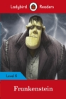 Ladybird Readers Level 6 Frankenstein - Book