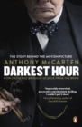 Darkest Hour : Official Tie-In for the Oscar-Winning Film Starring Gary Oldman - Book