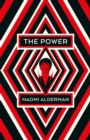 The Power : WINNER OF THE WOMEN'S PRIZE FOR FICTION - Book