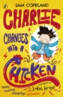 Charlie Changes Into a Chicken - Book