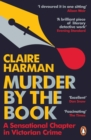 Murder by the Book : A Sensational Chapter in Victorian Crime - Book