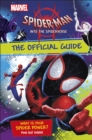 Marvel Spider-Man Into the Spider-Verse The Official Guide - Book
