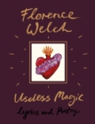 Useless Magic : Lyrics and Poetry - Book