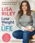 Lose Weight for Life : The honest way to drop pounds and keep them off - for good - Book