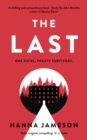The Last : The breathtaking dystopian psychological thriller that will keep you up all night - Book