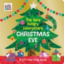 The Very Hungry Caterpillar's Christmas Eve - Book