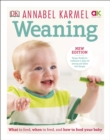 Weaning : New Edition - What to Feed, When to Feed and How to Feed your Baby - Book