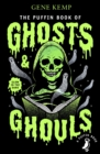 The Puffin Book of Ghosts And Ghouls - Book
