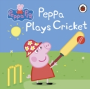 Peppa Pig: Peppa Plays Cricket - Book