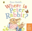 Where is Peter Rabbit? : Lift the Flap Book - Book