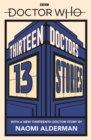 Doctor Who: Thirteen Doctors 13 Stories - Book