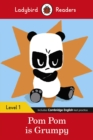 Pom Pom is Grumpy - Ladybird Readers Level 1 - Book
