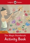 The Magic Paintbrush Activity Book - Ladybird Readers Level 2 - Book