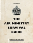 The Air Ministry Survival Guide - Book