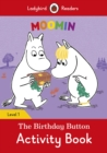 Moomin: The Birthday Button Activity Book - Ladybird Readers Level 1 - Book