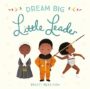 Dream Big, Little Leader - Book