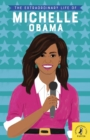 The Extraordinary Life of Michelle Obama - Book