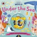 Little World: Under the Sea : A push-and-pull adventure - Book