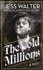 The Cold Millions - Book