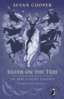 Silver on the Tree : The Dark is Rising sequence - Book
