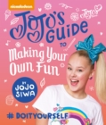 JoJo's Guide to Making Your Own Fun - Book