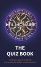 Who Wants to be a Millionaire - The Quiz Book - Book