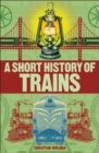 A Short History of Trains - Book