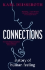 Connections : A Story of Human Feeling - Book