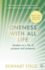 Oneness With All Life : Find your inner peace with the international bestselling author of A New Earth & The Power of Now - eBook