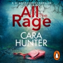 All the Rage : The new  impossible to put down  thriller from the Richard and Judy Book Club bestseller 2020 - eAudiobook