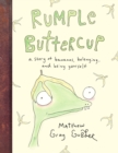 Rumple Buttercup: A story of bananas, belonging and being yourself - Book
