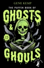 The Puffin Book of Ghosts And Ghouls - eBook