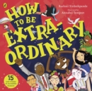 How To Be Extraordinary - Book