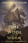 The Fork, the Witch, and the Worm : Tales from Alaga sia Volume 1: Eragon - eBook