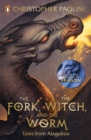 The Fork, the Witch, and the Worm : Tales from Alagaesia Volume 1: Eragon