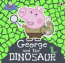 Peppa Pig: George and the Dinosaur - eBook
