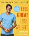Feel Great Lose Weight : Long term, simple habits for lasting and sustainable weight loss - Book