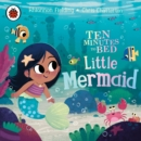 Ten Minutes to Bed: Little Mermaid - eAudiobook