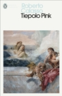 Tiepolo Pink - Book