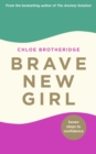 Brave New Girl : Seven Steps to Confidence - eBook