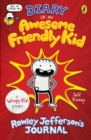 Diary of an Awesome Friendly Kid : Rowley Jefferson's Journal - Book