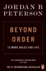 Beyond Order : 12 More Rules for Life - eBook